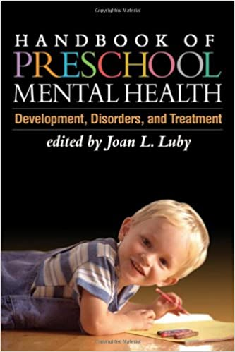 Book Handbook of Preschool Mental Health: Development, Disorders, and Treatment