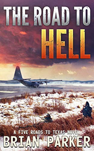 The Road to Hell: Sidney's Way (A Five Roads to Texas Novel Book 6) by [Parker, Brian, Press, Phalanx]