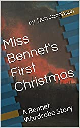 Miss Bennet's First Christmas: A Bennet Wardrobe Story