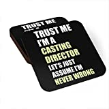 HOM Trust me I am a Casting Director, I Am Never Wrong Funny Black Coasters (Set of 4) Gifts for Friends, Family & Colleagues Men & Women