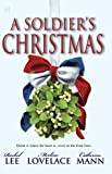A Soldier's Christmas: I'll Be Home\A Bridge For Christmas\The Wingman's Angel (HQN Books)