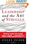 Leadership and the Art of Struggle: H...