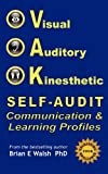 VAK Self-Audit, Brian Everard Walsh, 098666555X