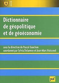 Dictionnaire de géopolitique par Pascal Gauchon