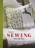 Simple Sewing with Lola Nova, Alexandra Smith, 1845336984