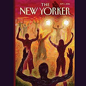 The New Yorker, September 1st 2014 (Connie Bruck, William Finnegan, Jelani Cobb) Periodical