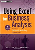 Using Excel for Business Analysis, + Website