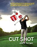 Cut Shot (Jack Austin PGA Tour Mysteries Book 1)