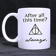 Custom After all this time always Coffee Mug, Custom Harry Potter coffee mugs or Tea Cup