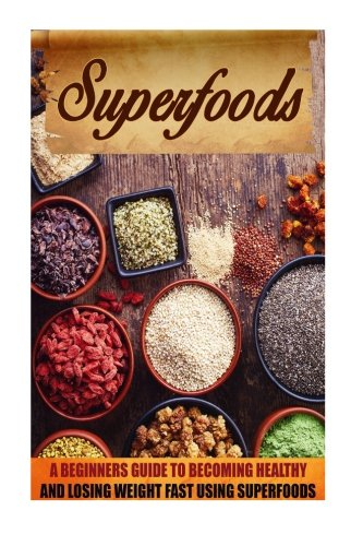 Superfoods Beginners Becoming cookbook Superfood product image
