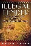 Illegal Tender, David Tripp, 0743274350