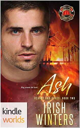 Dallas Fire & Rescue: Ash (Kindle Worlds) (Hearts and Ashes Book 2) by [Winters, Irish]