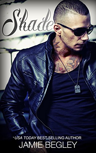 Shade (The Last Riders Book 6) ()