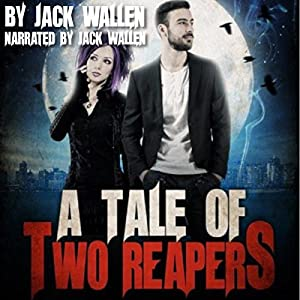 A Tale of Two Reapers Audiobook