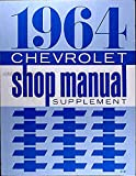 STEP-BY-STEP 1964 CHEVROLET FACTORY REPAIR SHOP & SERVICE MANUAL - INCLUDES: Impala, Impala SS, Bel Air, Biscayne, Brookwood, Parkwood and Nomad, including station wagon and convertible models - CHEVY 64