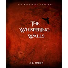 The Whispering Walls (The Wanderers Book 1)