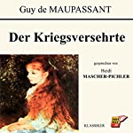 Der Kriegsversehrte | Guy de Maupassant
