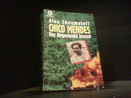Chico Mendes   Der Regenwald Brennt.
