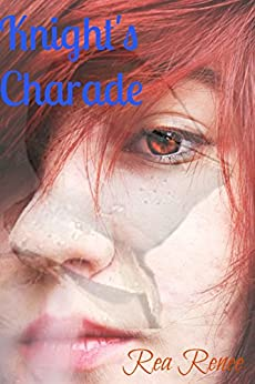 Knight's Charade - Kindle edition by Rea Renee. Literature