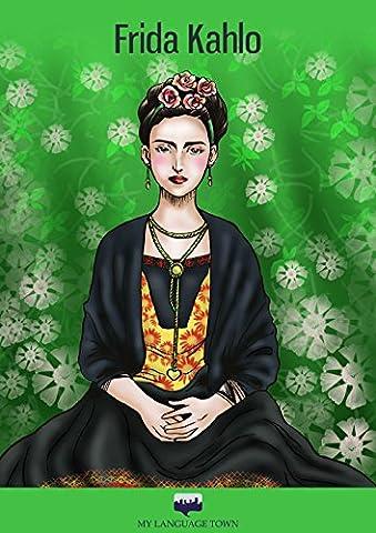 Frida Kahlo (HISPANIC CULTURE: Short Stories (Intermediate Spanish/Native Speakers)) (Spanish (Sara Painter)