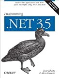 img - for Programming .NET 3.5 by Jesse Liberty (2008-08-04) book / textbook / text book