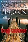 sandra brown tough customer - By Sandra Brown - Tough Customer: A Novel (Canadian) (1905-07-18) [Paperback]