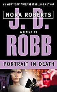 Portrait in Death (In Death, Book 16)
