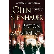 Liberation Movements: A Novel (Ruthenia Quintet Book 4)