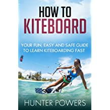 How To Kiteboard: The Fastest Way to Learn To Kitesurf