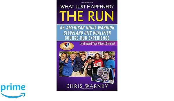 What Just Happened? The Run: An American Ninja Warrior ...