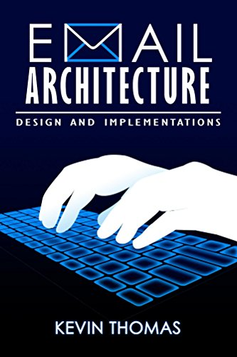 Download Email Architecture, Design and Implementations Pdf
