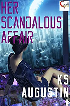 Her Scandalous Affair (English Edition) de [Augustin, KS]