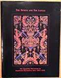 img - for The Sphinx and the Lotus: The Egyptian Movement in American Decorative Arts, 1865-1935 book / textbook / text book