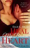 heal my broken heart gold coast romance book 2