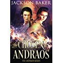 The Chosen of Andraos (The Andraos Series) (Volume 1)