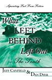 img - for What Left Behind Left Out by Jeff Canfield (2005-02-18) book / textbook / text book