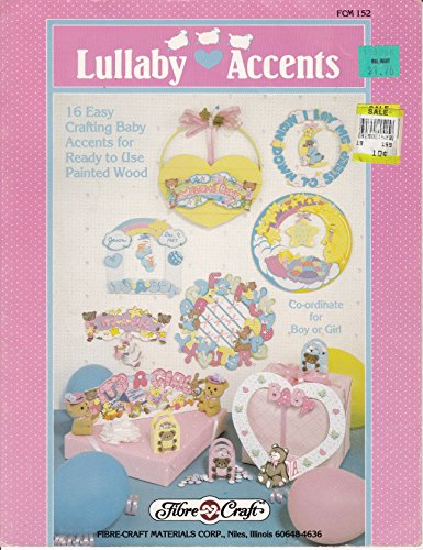 LULLABY ACCENTS (Fibre Craft, FCM-152) ()