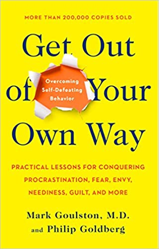 cd7628248 Buy Get Out of Your Own Way  Overcoming Self-Defeating Behavior Book ...