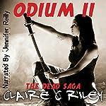 Odium II: The Dead Saga | Claire C. Riley