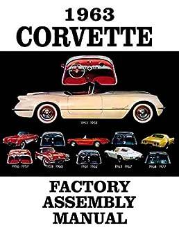 fully illustrated 1963 corvette factory assembly instruction manual rh amazon com 1962 corvette assembly manual 1964 Corvette
