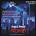 Prophet Audiobook by Frank Peretti Narrated by Cameron Beierle