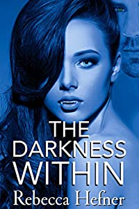 The Darkness Within (Etherya's Earth Book 3)