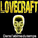Dans l'abîme du temps | H. P. Lovecraft