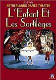 Ravel - L'Enfant et les Sortil??ges / Netherlands Dance Theater (Jiri Kylian) by Netherlands Dance Theater