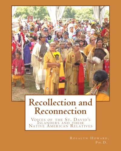Recollection and Reconnection: Voices of the St. David's Islanders and Their Native American Relatives pdf