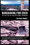 Bargaining for Eden, Stephen Trimble, 0520251113