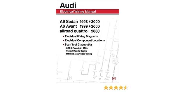 audi allroad wiring diagram audi a6 electrical wiring manual a6 sedan 1998 2000 a6 avant 1999  audi a6 electrical wiring manual a6