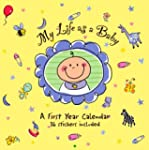 My Life as A Baby: A First Year Calen...