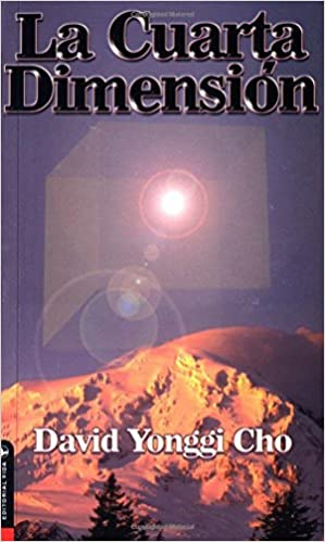La Cuarta Dimension: Amazon.de: David Yonggi Cho: Fremdsprachige Bücher
