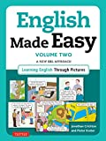 learning british english - English Made Easy Volume Two: British Edition: A New ESL Approach: Learning English Through Pictures